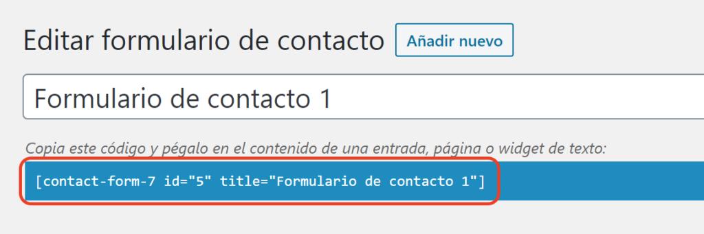 Una imagen de captura de pantalla muestra la ubicación desde donde se puede obtener el shortcode de un formulario de contacto.